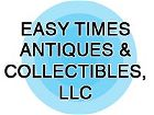 Easy Times Antiques & Collectibles, LLC
