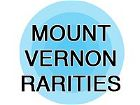 Mount Vernon Rarities