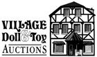 Village Doll & Toy Auctions